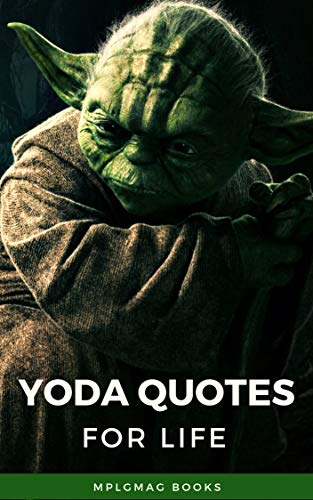 Best Yoda Quotes For Your Life Amazing Quotes From Master Yoda To Gain Wisdom By Aruna Mapalagamage