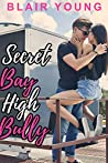 Secret Bay High Bully (Secret Bay High #1)