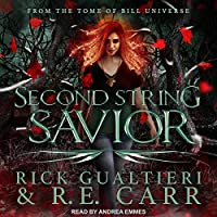 Second String Savior: From the Tome of Bill Universe (False Icons #1)