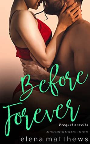 Before Forever (Our Forever #0.5)