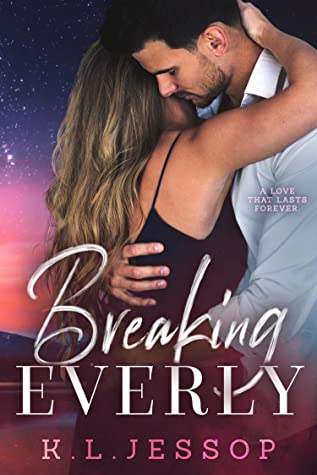 Breaking Everly
