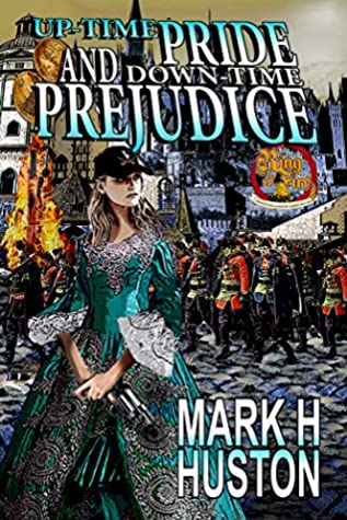 Up-time Pride and Down-time Prejudice (Ring of Fire #7)