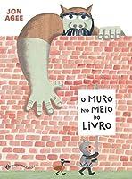 O Muro no Meio do Livro (Em Portugues do Brasil)