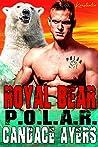 Royal Bear (P.O.L.A.R. Book 5)