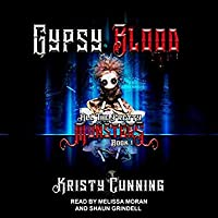 Gypsy Blood (All The Pretty Monsters, #1)