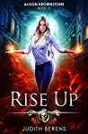 Rise Up (Alison Brownstone #12)