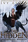 The Hidden (Shadowed Wings, #1)