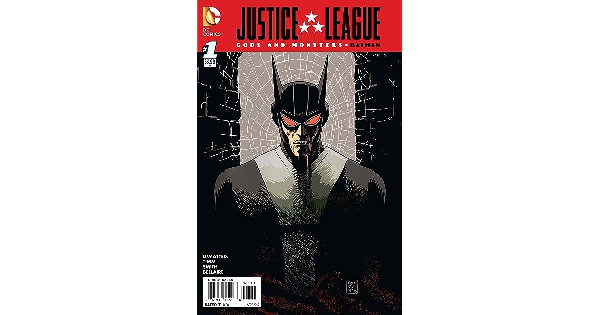 Justice League: Gods & Monsters - Batman #1 by J M  DeMatteis