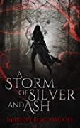 A Storm of Silver and Ash (The Oncoming Storm, #1)