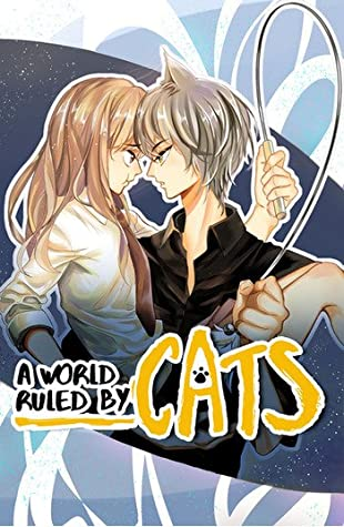 A World Ruled by Cats