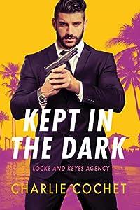 Kept in the Dark (Locke and Keyes Agency #1)