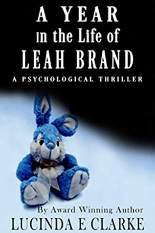 A Year in the Life of Leah Brand by Lucinda E. Clarke