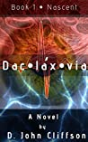 Daclaxvia: Book 1: Nascent