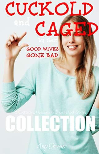Good wives gone bad