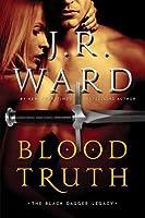 Blood Truth (Black Dagger Legacy #4)