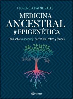 Medicina ancestral y epigenética by Florencia Raele