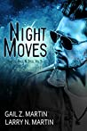 Night Moves (New Templar / Spells, Salt, & Steel Book 5)