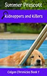 Kidnappers and Killers (Calgon Chronicles Book 1)