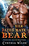 Her Fated Mate Bear (Burning Falls Shifters, #5)