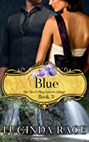 Blue: Book 3 The MacLellan Sisters Trilogy