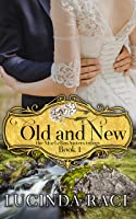 Old and New- Book 1 The MacLellan Sisters Trilogy