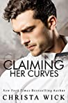 Claiming Her Curves (Irresistible Curves, #2)