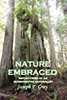 Nature embraced: Reflections of an interpretive naturalist