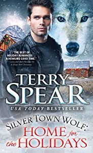 Home for the Holidays (Heart of the Wolf #28; Silver Town Wolf #9)
