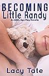Becoming Little Randy: An ABDL Age Play Novella