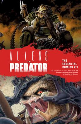 Aliens vs. Predator: The Essential Comics Volume 1