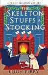 The Skeleton Stuffs a Stocking: A Family Skeleton Mystery