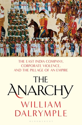 The Anarchy  The East India Company