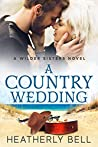 A Country Wedding (Wilder Sisters, #3)