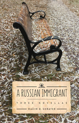 A Russian Immigrant: Three Novellas