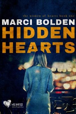 Hidden Hearts (The Women of Hearts, #1)