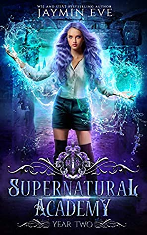 Supernatural Academy: Year Two (Supernatural Academy, #2)