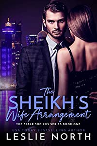 The Sheikh's Wife Arrangement (The Safar Sheikhs, #1)