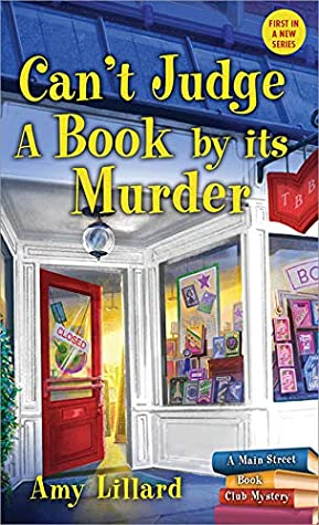 Can't Judge a Book By Its Murder (Main Street Book Club Mysteries 1)