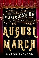 August March: A Novel