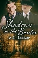Shadows on the Border