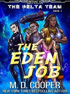 The Eden Job (Aeon 14: The Delta Team #1)