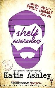 Shelf Awareness (Green Valley Library, #4)