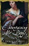 Entertaining Mr Pepys (Women of Pepys' Diary, #3)