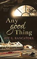 Any Good Thing