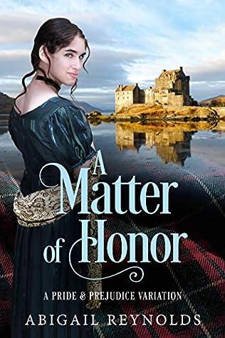 A Matter of Honor: A Pride & Prejudice Variation