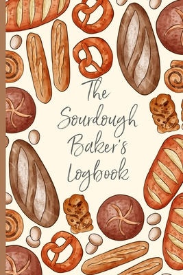 The Sourdough Baker's Logbook: Track