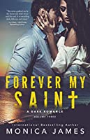 Forever My Saint (All The Pretty Things Trilogy #3)