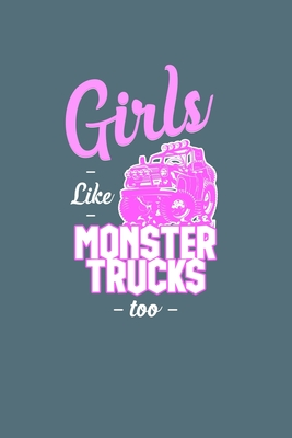 Girls Like Monster Trucks Too Pink Monster Truck Squared Line Notebook Journal Gift By Not A Book