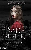 Das Geheimnis (Dark Creatures, #1)