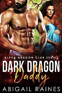 Dark Dragon Daddy (Alpha Dragon Club Book 2)